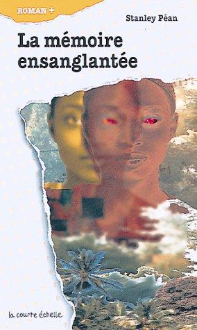 La Memoire Ensanglantee: Stanley Pean