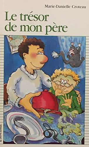 9782890212466: Le Tresor de Mon Pere Serie Fred et Ric 2 (Premier Roman, 43)