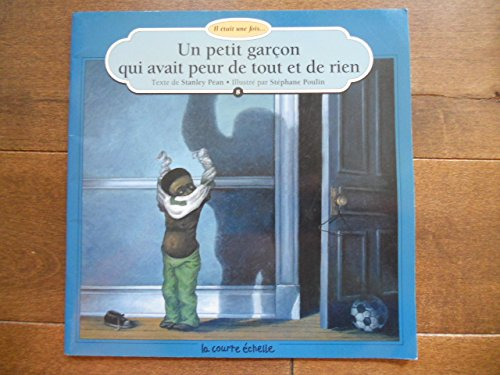 UN Petit Garcon Qui Avait Peur De: Pean, Stanley