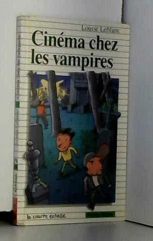 9782890213227: Cinema Chez Les Vampires (Premier Roman, 68) (French Edition)