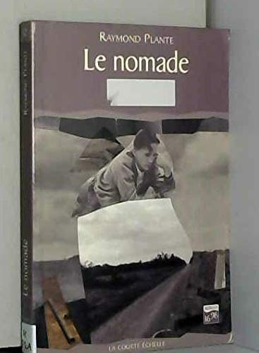 9782890213579: Le nomade (Roman 16/96) (French Edition)