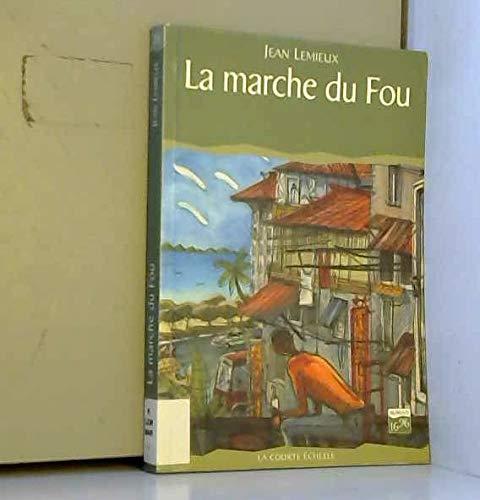 9782890214231: La Marche Du Fou