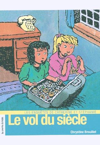 9782890214736: Le Vol Du Siecle (Roman Jeunesse) (French Edition)