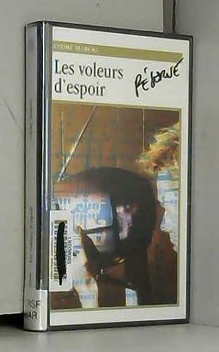 Les Voleurs D'Espoir (Roman, 61) (French Edition): Marois, Andre