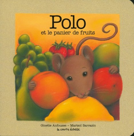 9782890216570: Polo Et LA Panier De Fruits (Polo Baby Board Books, 2) (French Edition)