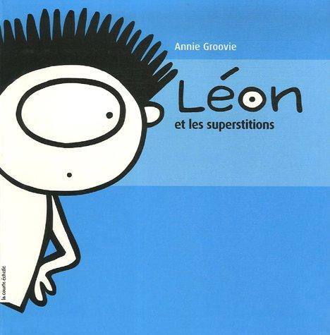 9782890217461: Léon et les superstitions (French Edition)