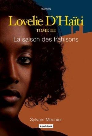 Lovelie D'Ha?ti Tome III: La saison des: n/a