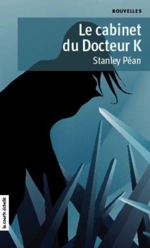 le cabinet du docteur K: Pean Stanley