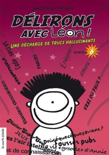 DÉLIRONS AVEC LÉON NO.06: GROOVIE ANNIE