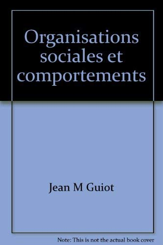 9782890220188: Organisations sociales et comportements (French Edition)