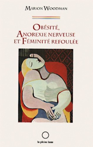 obesite anorexie nerveuse et feminite refoulee (9782890240865) by [???]