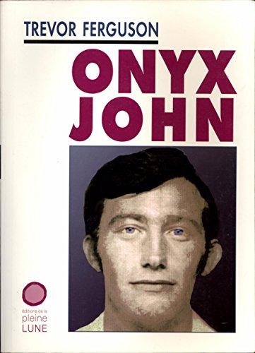 9782890241138: Onyx John