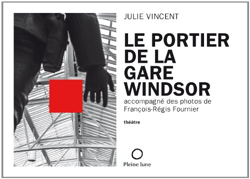 Portier de la gare Windsor (Le): Vincent, Julie