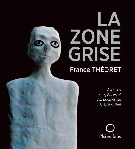 La Zone Grise: Theoret France