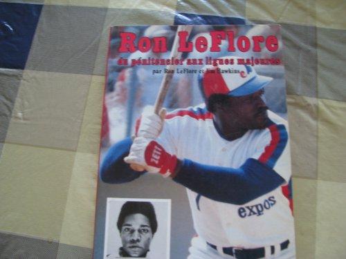 Ron LeFlore du penitencier aux ligues majeures: LeFlore Ron &