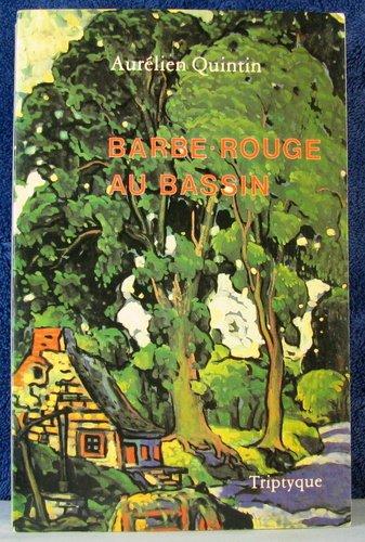 Barbe-Rouge au Bassin (French Edition): Quintin, Aure?lien