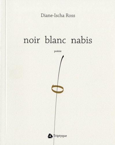 Noir blanc nabis: Ross, Diane-Ischa