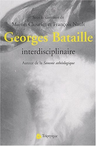 GEORGES BATAILLE: CLOUTIER MARTIN