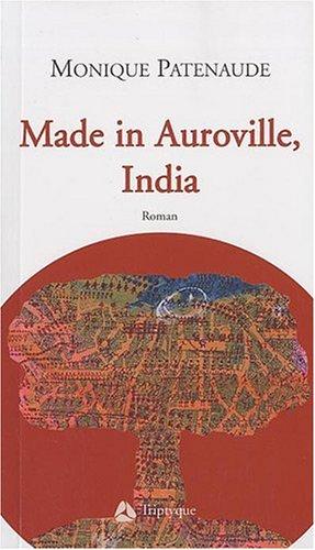 made in auroville india: Patenaude Monique