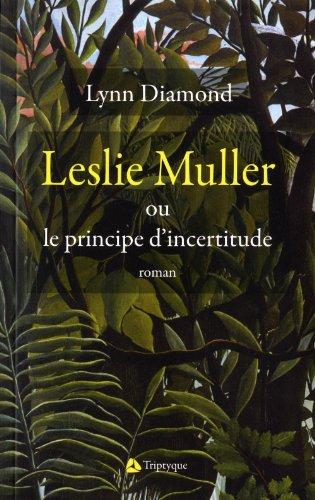 9782890317062: Leslie Muller Ou le Principe d'Incertitude
