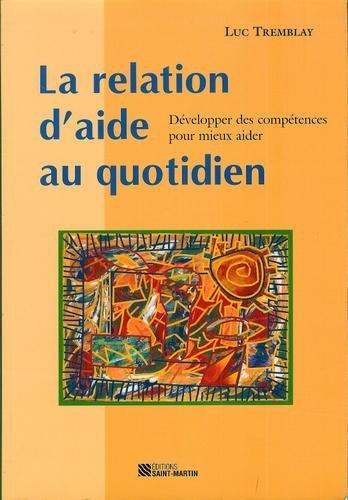 9782890353398: RELATION D'AIDE AU QUOTIDIEN (LA)
