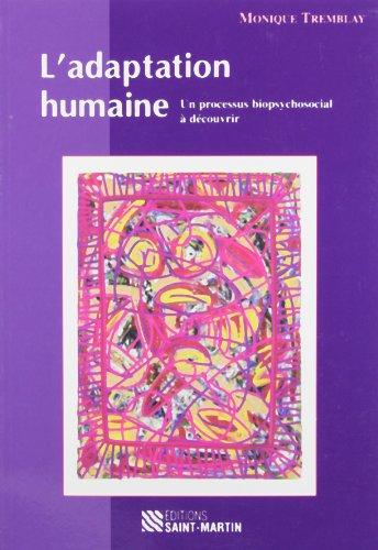 Adaptation humaine(L') 2e ?d.: TREMBLAY,MONIQUE