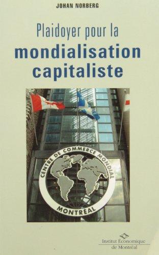Plaidoyer pour la mondialisation capita. (2890353702) by Norberg,Johan