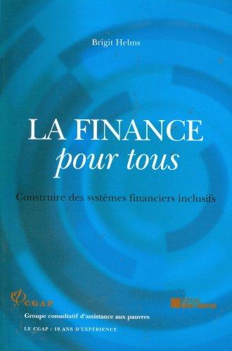9782890353985: La finance pour tous : construire des systèmes financiers inclusifs