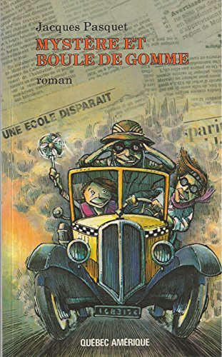 Mystere et Boule De Gomme: Jacques PASQUET
