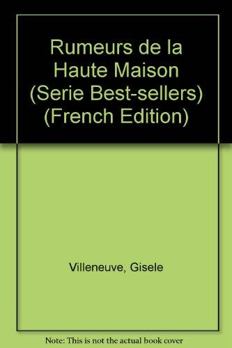 9782890373471: Rumeurs de la haute maison (Collection Deux-continents)