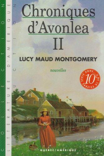 9782890375529: Chroniques d Avonlea T 2 série Anne T 10