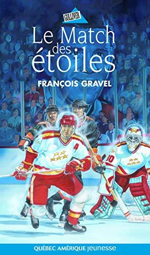 MATCH DES ÉTOILES (LE): GRAVEL FRAN�OIS
