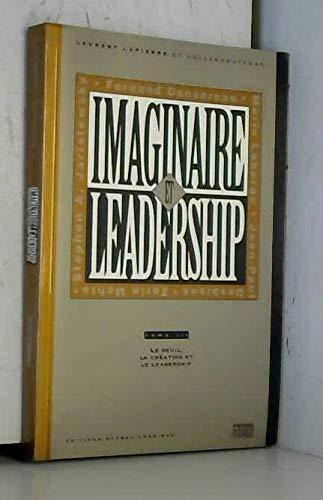 Imaginaire & Leadership: Le contrôle, les affec. Tome III: n/a
