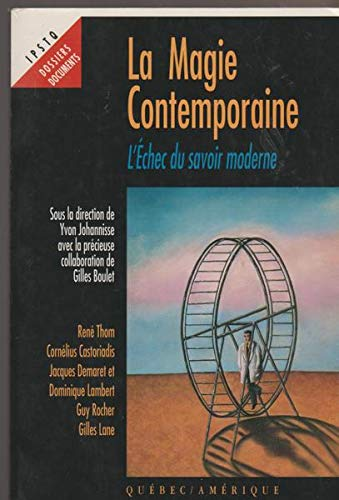 9782890377585: La Magie Contemporaine (Dossiers documents)
