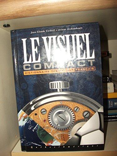 9782890377950: Le visuel compact: Dictionnaire thématique français
