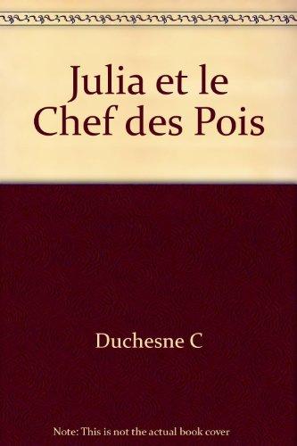 Julia et le Chef des Pois (2890378209) by Christiane Duchesne