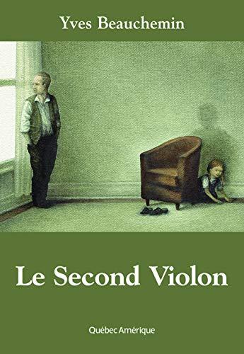 SECOND VIOLON (LE): BEAUCHEMIN YVES