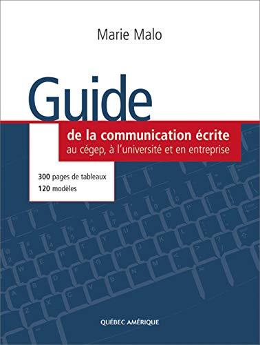 Guide de la communication écrite: Malo, Marie