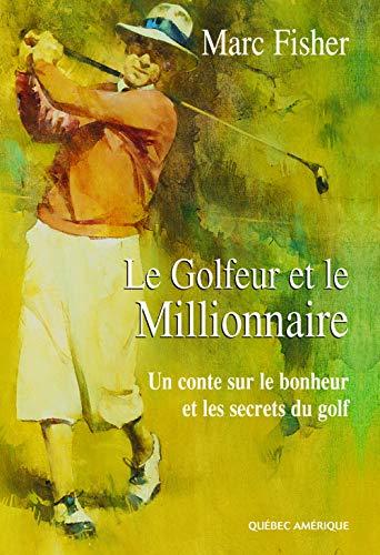 9782890378827: Le Golfeur et le Millionnaire