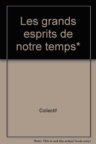 9782890378926: LES GRANDS ESPRITS DE NOTRE TEMPS