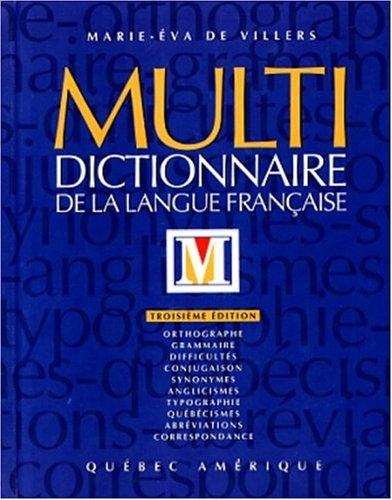 Multidictionnaire de la langue fran?aise: Villers, Marie-Eva de