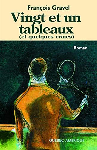 Vingt et un tableaux (et quelques craies) (French Edition): Gravel, Francois