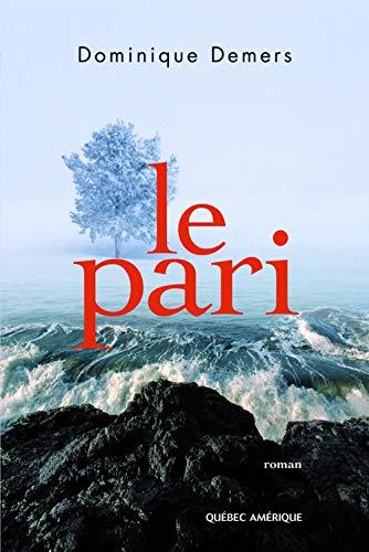 PARI (LE): DEMERS DOMINIQUE