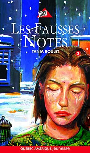 Les fausses notes: Boulet,Tania