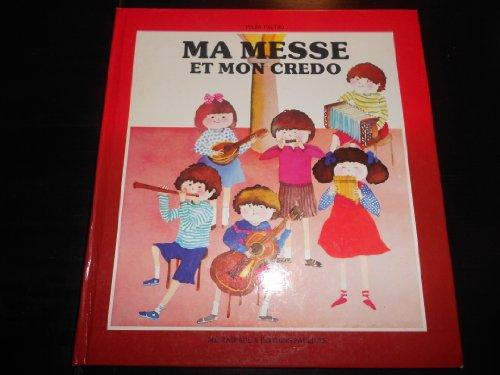 9782890393783: Ma messe et mon Credo