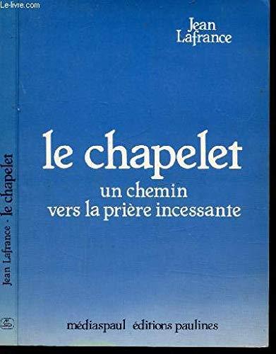 9782890393851: Le chapelet