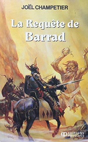 9782890395015: La Requete de Barrad N 73 (French Edition)