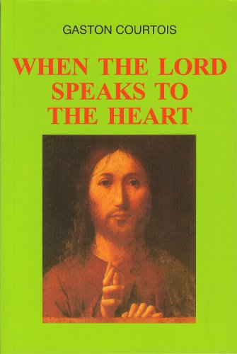 9782890399297: WHEN THE LORD SPEAKS TO THE HEART