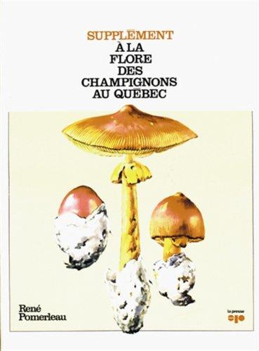 9782890431065: Supplement a la Flore des champignons au Quebec (French Edition)