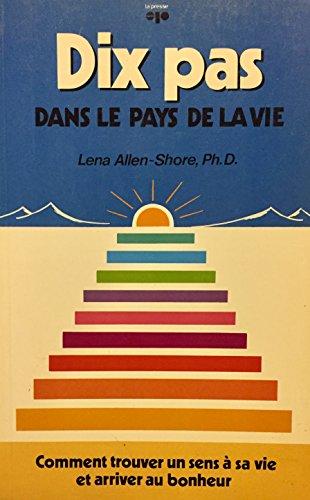 Dix pas Dans Le Pays De La Vie: Lena Allen-Shore